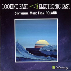 Looking East - Electronic East