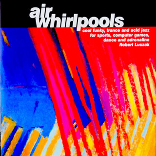 Robert Łuczak - Air Whirlpools