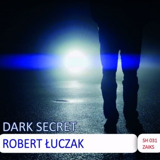 Robert Łuczak - Dark Secret