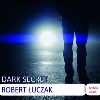 Robert Łuczak-Dark Secret