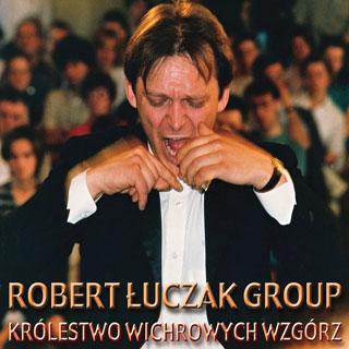 Robert Łuczak Group - Królestwo Wichrowych Wzgórz