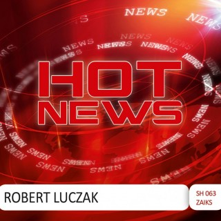 Robert Łuczak - Hot News