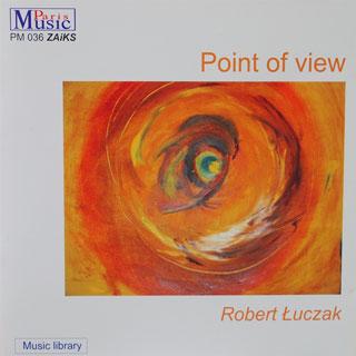 Robert Łuczak - Point of View