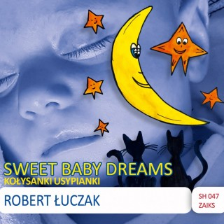 Robert Łuczak-Sweet Baby Dreams