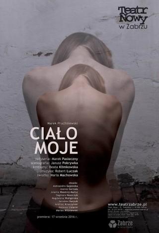 Teatr Nowy w Zabrzu spektakl Ciało Moje