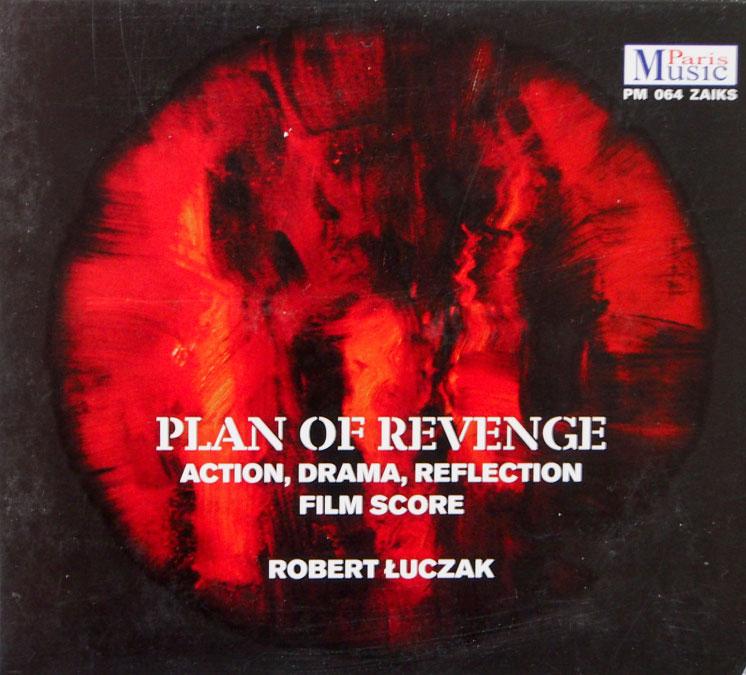 New Album Robert Łuczak - Plan of Revenge