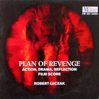 New Album Robert Łuczak - Plan of Revenge