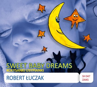 Album Robert Łuczak - Sweet Baby Dreams
