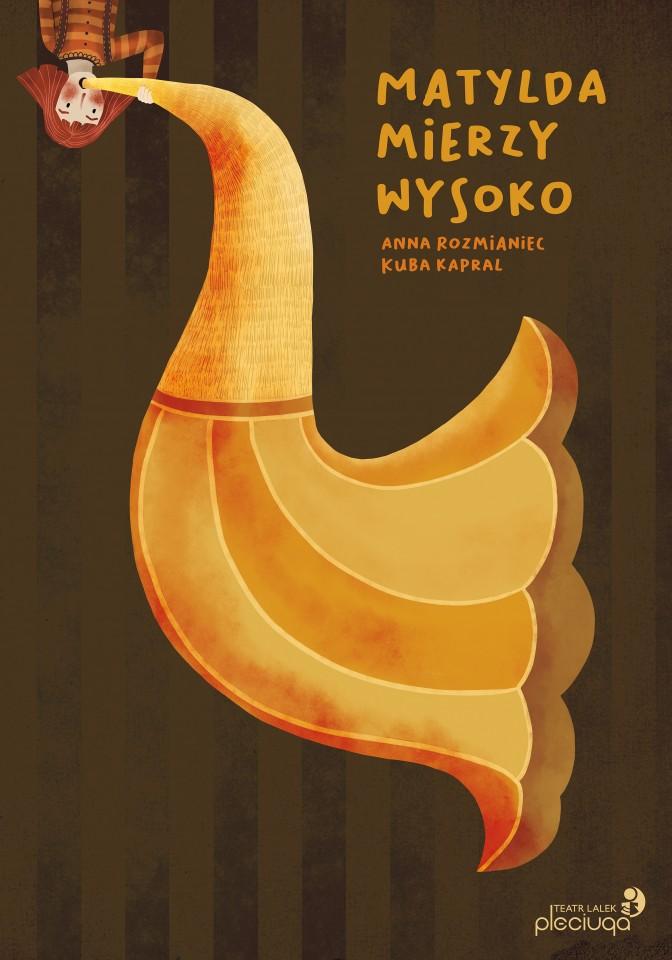 """""""Matylda mierzy wysoko"""" - Pleciuga Theatre, Szczecin"""
