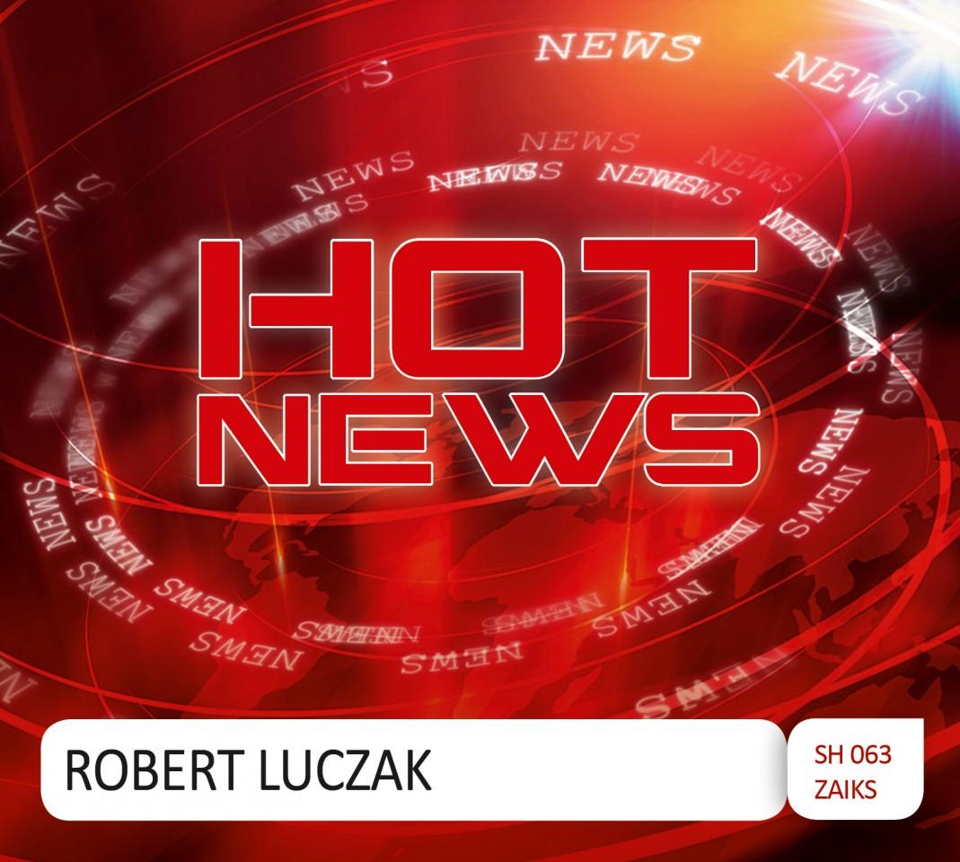 Robert Łuczak - Hot News